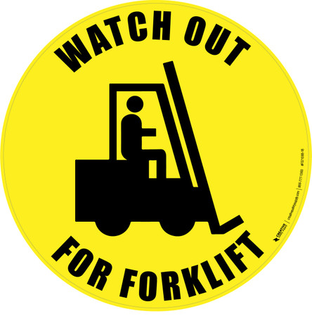 Watch Out For Forklift Floor Sign