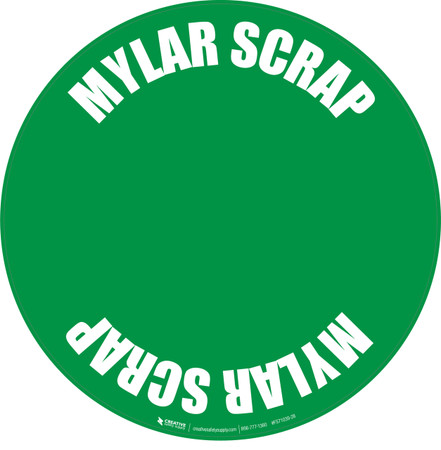 Mylar Scrap Floor Sign