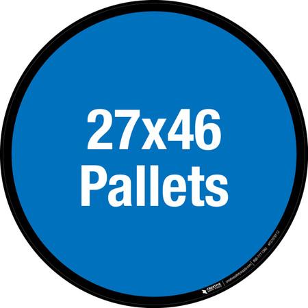 27x46 Pallets Floor Sign