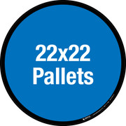 22x22 Pallets Floor Sign
