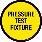 Pressure Test Fixture Floor Sign