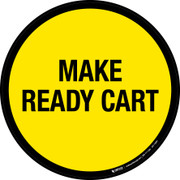 Make Ready Cart Floor Sign