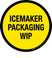 Icemaker Packaging WIP Floor Sign