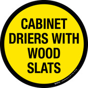 Cabinet Driers with Wood Slats Floor Sign