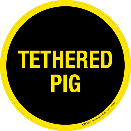 Tethered Pig Floor Sign