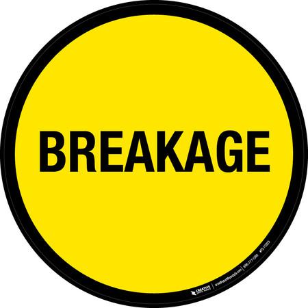 Breakage Floor Sign