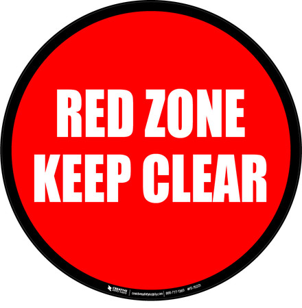 Red Zone Keep Clear Floor Sign
