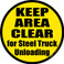 Keep Area Clear for Steel Truck Unloading Floor Sign