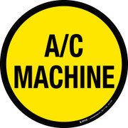 A/C Machine Floor Sign