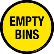 Empty Bins Floor Sign