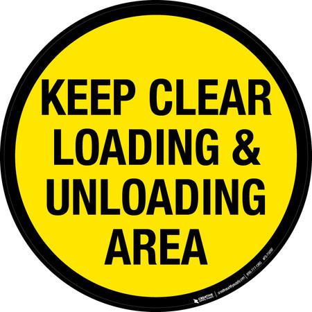 Keep Clear Loading & Unloading Area Floor Sign