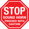 Stop Sound Horn Proceed With Caution Floor Sign
