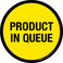Product In Queue Floor Sign