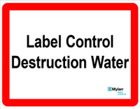 "Wall Sign: (Mylan Logo) Label Control Destruction Water 11""x14"" (Mounted on 3mm PVC)"