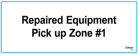 "Wall Sign: (Mylan Logo) Repaired Equipment Pick Up Zone #1 16""x40"" (Mounted on 3mm PVC)"