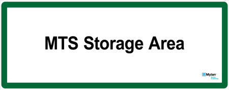 "Wall Sign: (Mylan Logo) MTS Storage Area 16""x40"" (Mounted on 3mm PVC)"