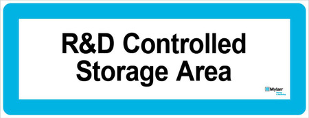 "Wall Sign: (Mylan Logo) R&D Controlled Storage Area 8""x20"" (Mounted on 3mm PVC)"