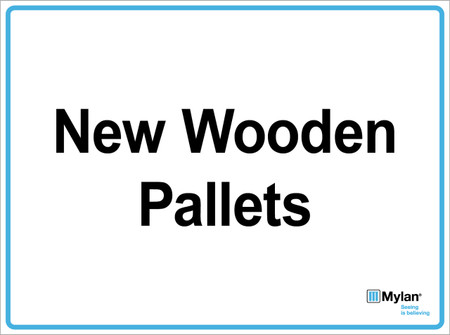"Wall Sign: (Mylan Logo) New Wooden Pallets 15""x20"" (Mounted on 3mm PVC)"