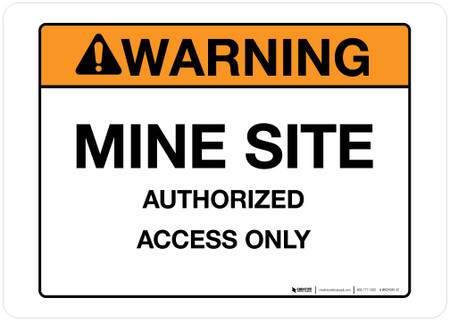 Warning - Mine Site - Wall Sign
