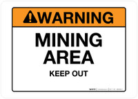 Warning - Mining Area - Wall Sign