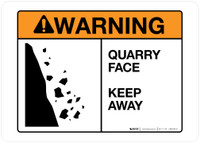 Warning - Quarry Face - Keep Away - Wall Sign