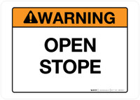 Warning - Open Stope - Wall Sign