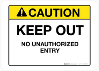 Caution - Keep Out - Wall Sign