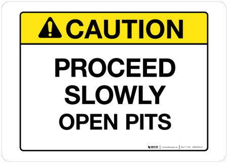 Caution - Proceed Slowly - Wall Sign
