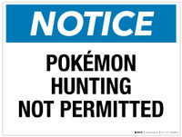 Notice - Pokí©mon Hunting Not Permitted