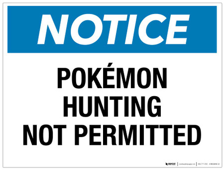 Notice - PokÌ_å©mon Hunting Not Permitted