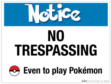 Notice - No Trespassing