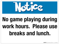 Notice - No game playing during work hours