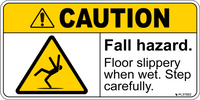 ANSI Label - CAUTION Fall Hazard, Slippery When Wet