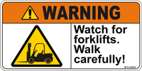Warning - Watch for forklifts. Walk carefully! - Label
