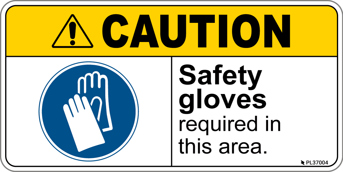 Ansi Z535 Approved Caution Safety Gloved Required Label