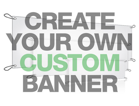 Make a Custom Banner