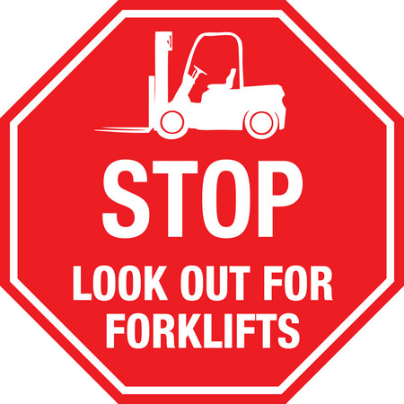 Stop Look Out For Forklifts Sign