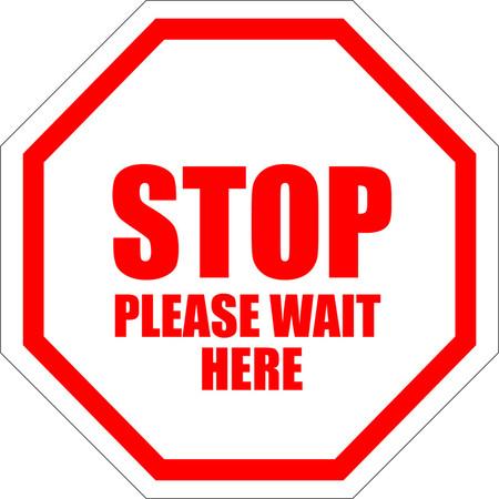 Stop Please Wait Here Floor Sign