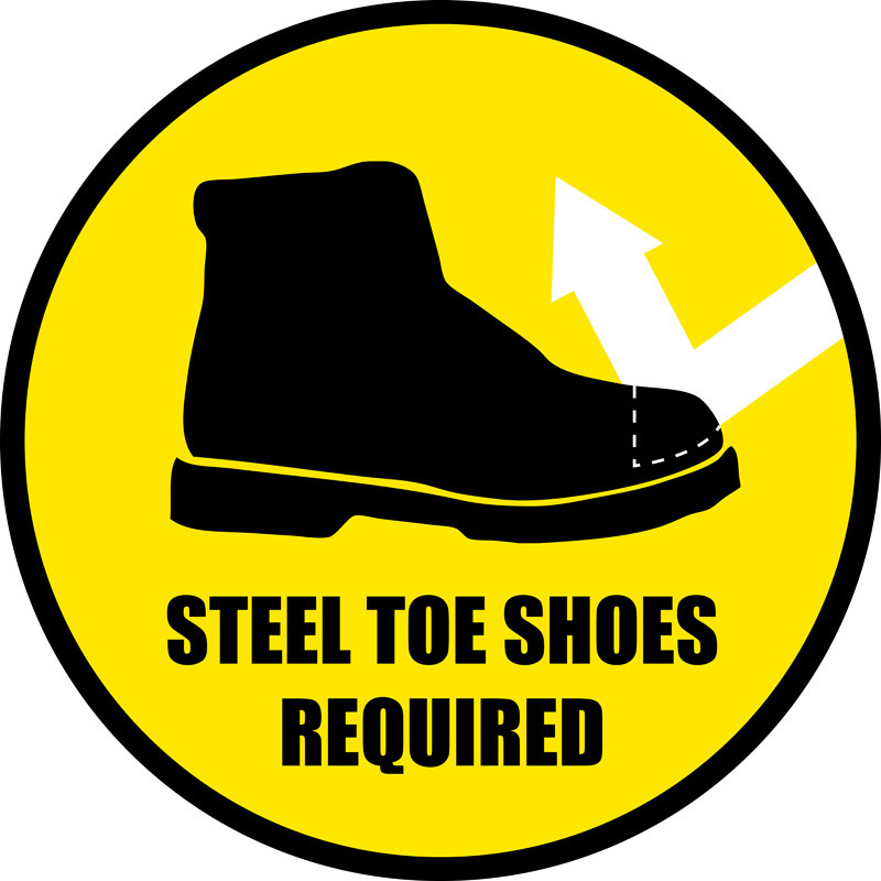 Steel Toe Shoes Required Floor Sign Creative Safety Supply
