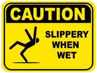 Slippery When Wet Floor Sign