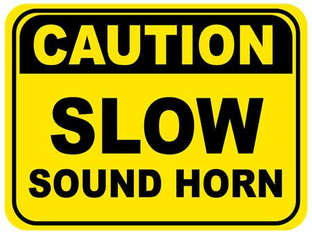 Slow Sound Horn Floor Sign