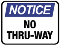 Notice No Thru-way Floor Sign