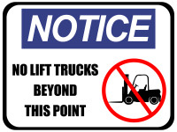 Notice No Lift Trucks Floor Sign