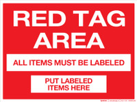 Red Tag Area Sign (Wall)