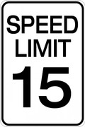 Speed Limit 15 MPH Wall Sign