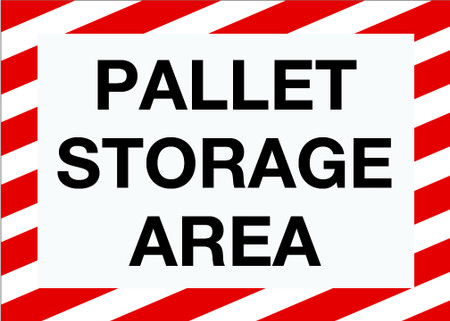 Pallet Storage Area Wall Sign