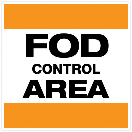 FOD Control Area Type A (Wall Sign)