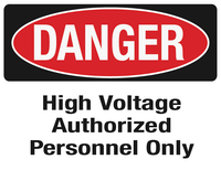 DANGER High Voltage Authorized
