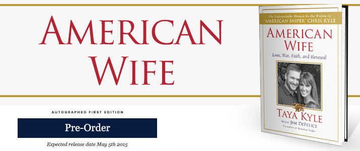 American Wife – Signed by Taya Kyle