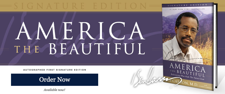 America The Beautiful Signature Edition - Signed by Ben Carson M.D.